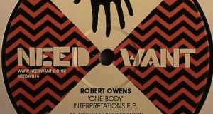 [New Release] Robert Owens – One Body: Interpretations (Needwant Records)