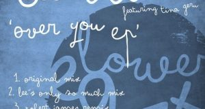 [New Release] Lee Brinx ft. Tina Geru – 'Over You' EP + Remixes (Lower East)