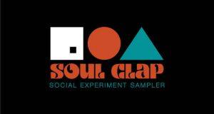 [New Release] No. 19 Music – Soul Clap Social Experiment Sampler Part 2