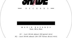 [New Release] Mario Basanov – Just Think About (Under the Shade)