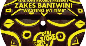 [New Release] Zakes Bantwini – Wasting My Time EP (Real Tone Records)