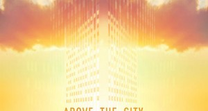 [New Release] Various Artists – Above the City Compilation (Culprit)