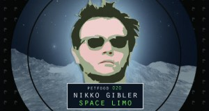 [New Release] Nikko Gibler – Space Limo EP (petFood)