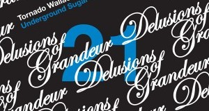 [Forthcoming Release] Tornado Wallace – Underground Sugar Caves EP (Delusions of Grandeur)