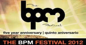 [Festival] BPM Festival 2012 MI4L Picks – Playa Del Carmen, Mexico (December 30th – January 8th)