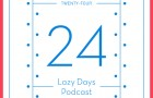 [New Mix] Lazy Days Podcast 24 – January 2012