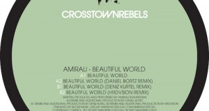 [Video] Amirali – Beautiful World Official Video (Forthcoming on Crosstown Rebels, Jan 30th 12″, Feb 13th Digital)