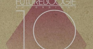 [New Release] Various Artists – Futureboogie 10 (Futureboogie Recordings)