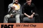 [Throwback Mix] FACT Mix 324: Soul Clap (April 2012)