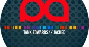 [New Release] Tank Edwards – Jacked (Planet Acetate Records)
