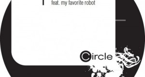 [Forthcoming Release] Slok – Feel Alive feat. My Favorite Robot (Circle Music, July 6th)
