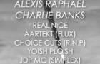 [Party] Real Nice Presents: Alexis Raphael, Charlie Banks, Real Nice & More (Friday, July 13th)