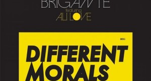 [New Release] Luca C & Brigante feat. Ali Love – Different Morals (Southern Fried Records)