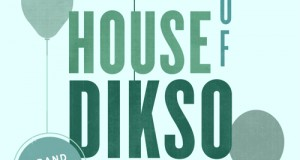Various Artists – House of Dikso Compilation (Dikso Records)