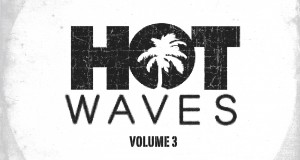 Hot Waves Volume 3