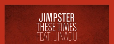 Jimpster – These Times (Freerange Records)