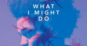 Ben Peace – What I Might Do (MTA Records)
