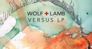 Wolf + Lamb &#8211; Versus LP (Free Download)