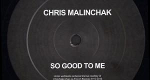 Chris Malinchak – So Good To Me (Free Download)