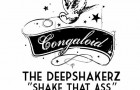 The Deepshakers – Shake That Ass (Congaloid Records)