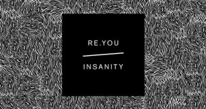 Re.You – Insanity EP (Souvenir Music)