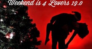 Weekend is 4 Lovers 19.0