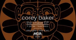 Corey Baker – The Chase EP (MEXA Records)