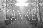 Danke – Ode To No One (Free Download)