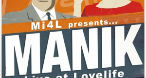 Mi4L presents&#8230; M A N I K Live at Lovelife 12.13.12