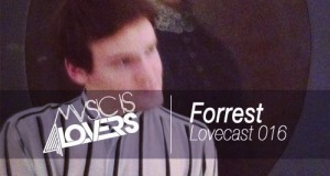 Lovecast 016 & Interview with Forrest.