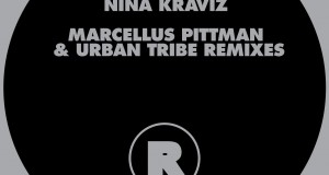 Nina Kraviz – Marcellus Pittman & Urban Tribe Remixes (Rekids)