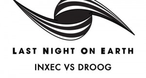 Inxec Vs Droog – Wide Open (Last Night On Earth)