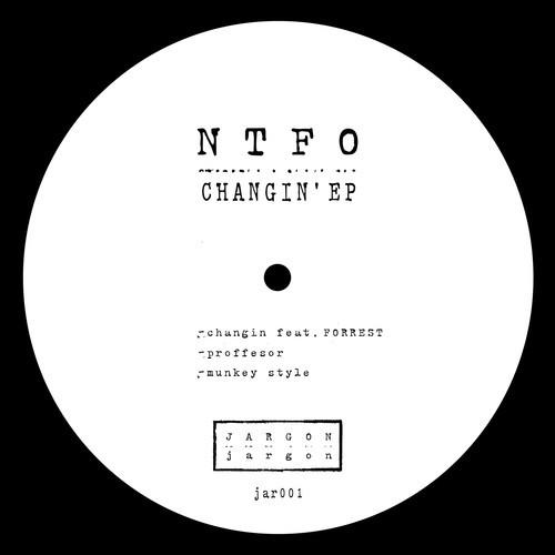 NTFO Changin EP