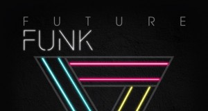 Union Jack Records – Future Funk V.A Compilation Brings Summer to Life