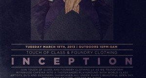[Party] Touch Of Class & Foundry Clothing Present INCEPTION