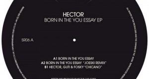 Hector – Born in the You Essay (Siesta Records)