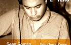 Sean Roman  – You Don't Know (702 Edit) FREE DOWNLOAD