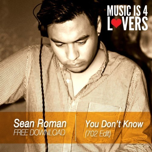 Sean Roman - You Don't Know