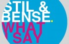 Stil &#038; Bense &#8211; What I Say (We Play)