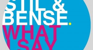 Stil & Bense – What I Say (We Play)
