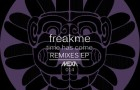 FreakMe – Time Has Come Remixes EP (MEXA Records)