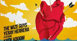 The Wize Guys & Yeray Herrera feat. Katie K Boom – So Deep in My Heart (DTD Records)