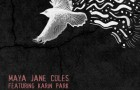 Maya Jane Coles Feat Karin Park – Everything (I/AM/ME) // Featuring VIDEO