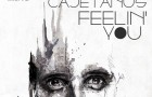 Cajetanus – Feelin You (Gooseneck Records)