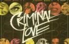 Climbers – Criminal Love Featuring Yasmine Azaiez (Culprit)
