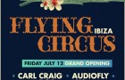 Sankey's Ibiza – Flying Circus Announces Weekly Friday Lineup For 2013 Season