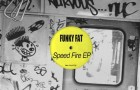 Funky Fat – Speed Fire EP (Nurvous Records)