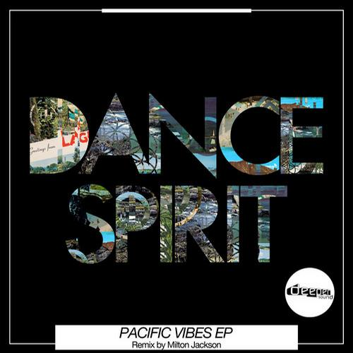 Dance Spirit Deepen Sound Pacific Vibes