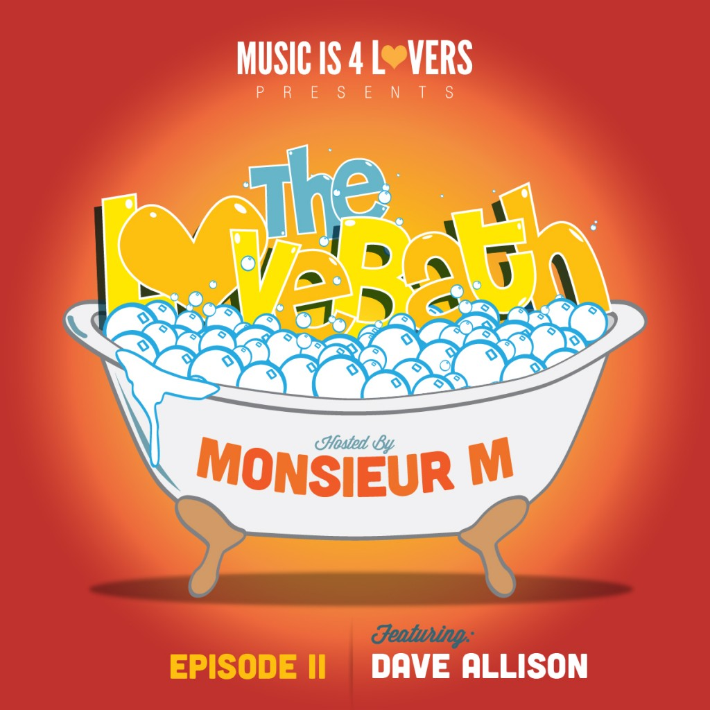 The Lovebath 002 - Dave Allison