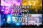 Back to Detroit! Movement Music Festival 2014 Dates